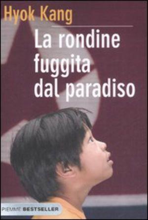 Hyok Kang - la rondine fuggita dal paradiso