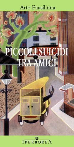 Piccoli suicidi tra amici, Arto Paasilinna