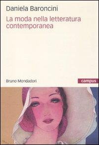 Copertina La moda nella letteratura italiana, Daniela Baroncini
